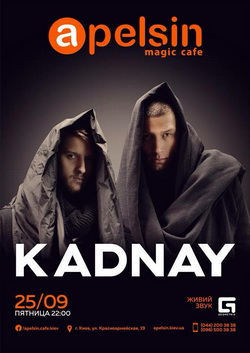 Концерт KADNAY в Apelsin Magic Cafe